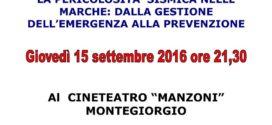 """CONFERENZA: """"LA PERICOLOSITA' SISMICA NELLE MARCHE: DALLA GESTIONE DELL'EMERGENZA ALLA PREVENZIONE"""""""