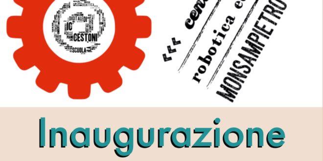 INAUGURAZIONE CENTRO DI ROBOTICA EDUCATIVA MONSAMPIETRO MORICO