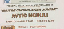 """PROGETTO 10.2.1A – ASSE I – FSEPON – MA – 2017-18 """"MAITRE CHOCOLATIER JUNIOR"""" AVVIO MODULI"""